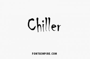 Chiller Font Family Free Download