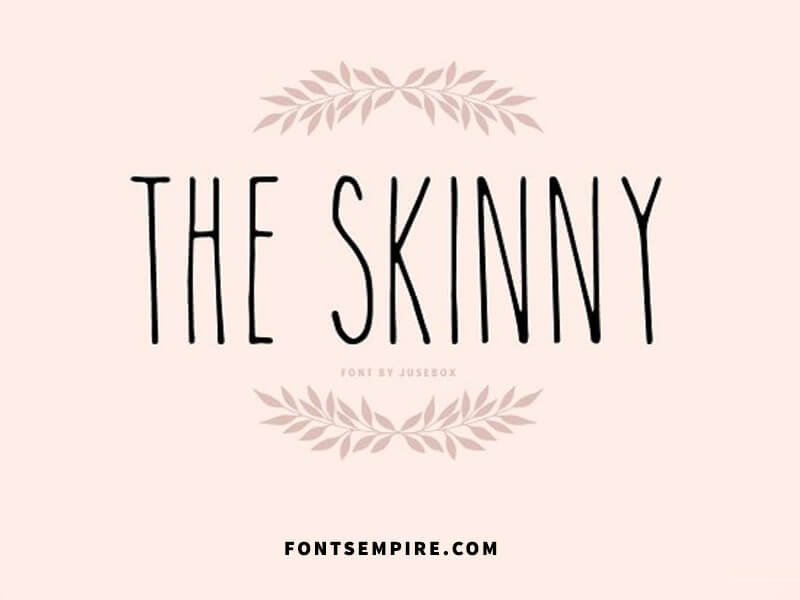 The Skinny Font Family Free Download