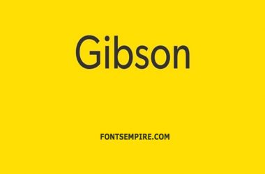 Gibson Font Family Free Download