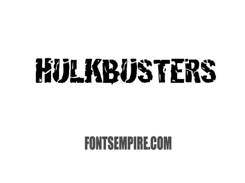 Hulkbusters Font Family Free Download