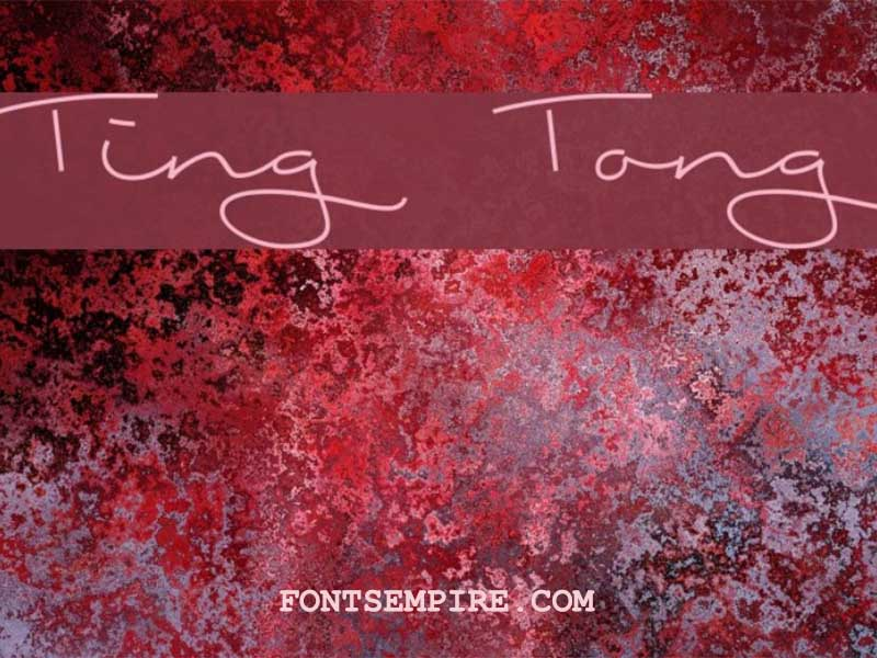 Ting Tong Font Family Free Download