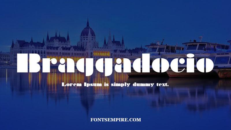 Braggadocio Font Family Free Download