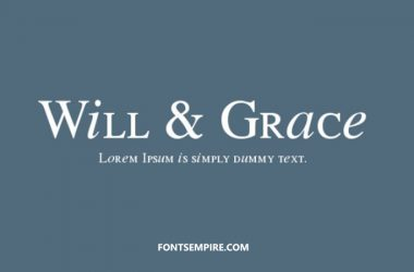 Will and Grace Font Family Free Download