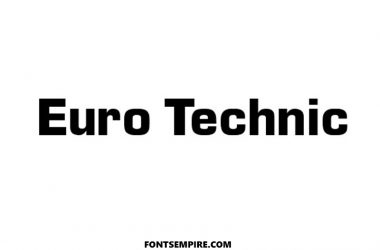 Euro Technic Font Family Free Download