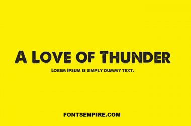 A Love of Thunder Font Family Free Download