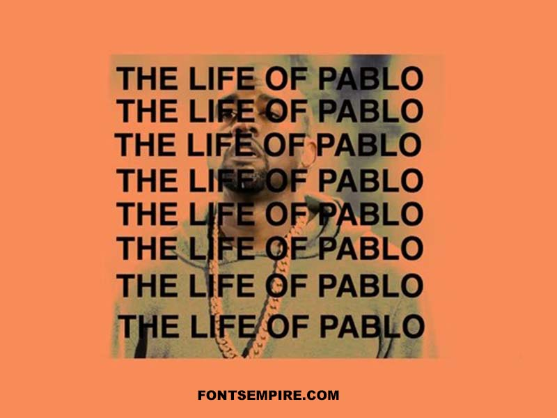 Life of Pablo Font Family Free Download