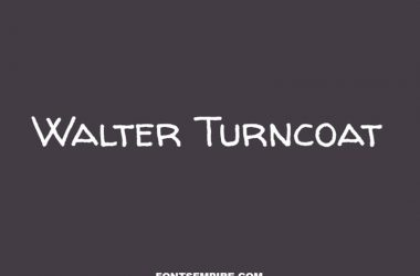 Walter Turncoat Font Family Free Download