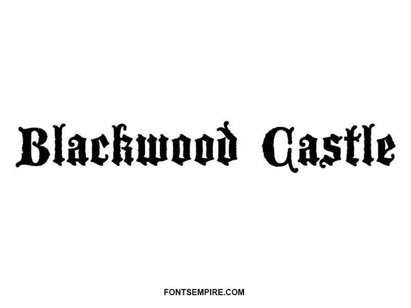 Blackwood Castle Font Family Free Download