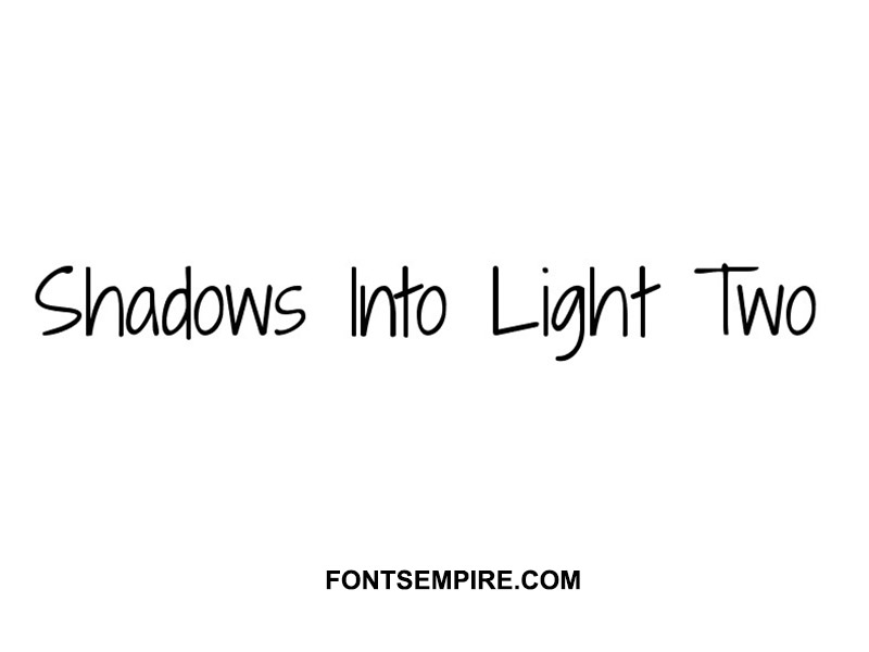 Shadows Into Light Two Font Family Free Download