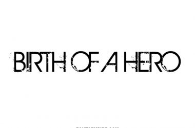 Birth of a Hero Font Family Free Download