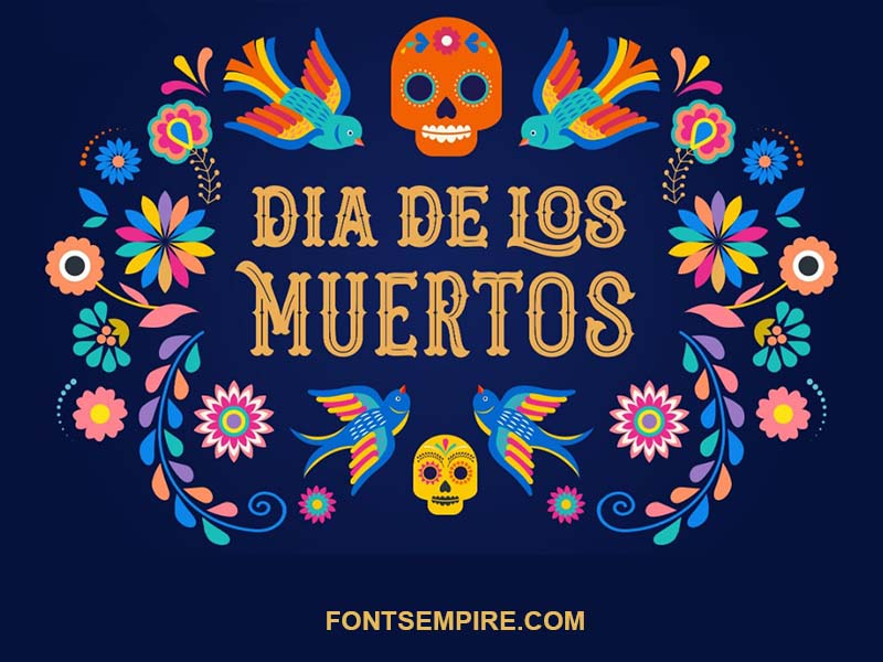 Dia De Los Muertos Font Family Free Download