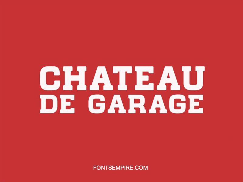 Chateau De Garage Font Family Free Download