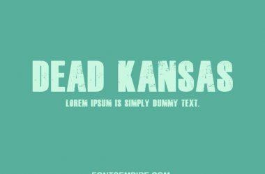 Dead Kansas Font Family Free Download
