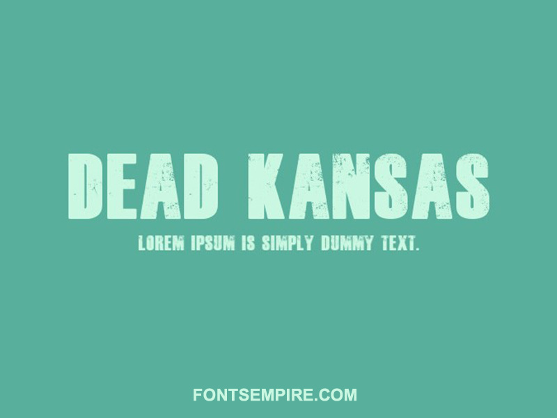 Dead Kansas Font Family Free Download