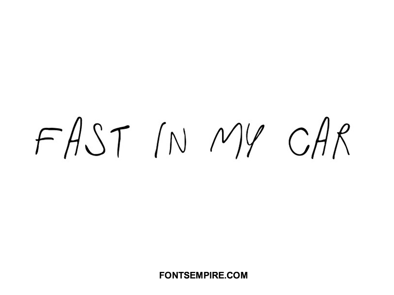 Fast In My Car Font Family Free Download