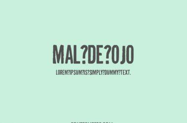 Mal De Ojo Font Family Free Download