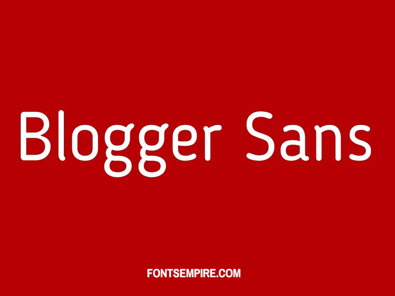 Blogger Sans Font Family Free Download